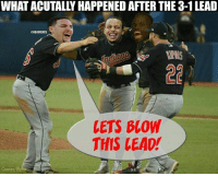 The real reason the Indians LOST. Credit: Charles Moore Indians Nation Warriors Nation: WHAT ACUTALLY HAPPENED AFTER THE 3-1 LEAD  @MBAMEMES  LETS BLOW  THIS LEAD!  CHARES  H The real reason the Indians LOST. Credit: Charles Moore Indians Nation Warriors Nation