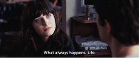 Life, Http, and Net: What always happens. Life http://iglovequotes.net/