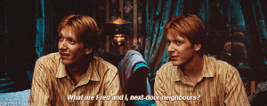 "meet-the-girl-who-can:  thekayabookworm:  justcuzfandoms:  marciellesmusings:  lufttsu:  Quotes from the Harry Potter Books [28/50]  Can you imagine what it must have been like growing up for George and Fred. Notice how I said George and Fred because we always call them 'Fred and George' as if they were one person - just like their mum. Their own family couldn't tell them apart. They didn't have perfect grades like Percy. They weren't as cool as Bill or Charlie. They weren't the youngest male like Ron and they obviously weren't female like Ginny. So they created a niche for themselves - The Pranksters. Because if people weren't even going to bother to tell them apart then they were going to make people pay attention by pranking people and acting out. Then some scruffy looking boy in their younger brother's year (ickle Harrikins) can tell them apart. There's a reason George Weasley and Fred Weasley never pranked Harry Potter - because he's the only one that bothered to try.  I SWEAR I WILL REBLOG THIS EVERY TIME BECAUSE OF THE TEARS WELLING UP IN MY SOUL  I like to thing that George and Fred thought of Harry as their little brother too way before Harry had any romantic interest in Ginny.  Harry was also the one who invested in their niche fully, rather than being annoyed by it, he celebrated them for it.  That's why they gave him the Marauders Map and then he gave them the Triwizard gold: '  'Take it,' he said, and he thrust the sack into George's hands.'What?' said Fred, looking flabbergasted.'Take it,' Harry repeated firmly. 'I don't want it.''You're mental,' said George, trying to push it back at Harry.No, I'm not,' said Harry. 'You take it, and get inventing. It's for the joke-shop.''He is mental,' Fred said, in an almost awed voice.…'Harry – thanks,' George muttered, while Fred nodded fervently at his side' It's why they agreed to his request Ron get some new dress robes out of it. They're clever not just funny 'they always get really good marks' but as OP says they're not as good as Percy, Bill or Charlie. They helped Ron get him out of the Dursleys: 'But you can't magic me out either –''We don't need to,' said Ron, jerking his head towards the front seats and grinning. 'You forget who I've got with me.' They get him into Hogsmede , they (unknowingly) helped the trio break into Umbridge's ministry office. They liked Harry for himself  'This is all your fault,' George said angrily to Wood. '""Get the Snitch or die trying"" – what a stupid thing to tell him!'' And cheered him up when things went wrong, such as Harry being accused of being the Heir of Slytherin 'They went out of their way to march ahead of Harry down the corridors, shouting, 'Make way for the heir of Slytherin, seriously evil wizard coming through …'Percy was deeply disapproving of this behaviour.'It is not a laughing matter,' he said coldly.'Oh, get out of the way, Percy,' said Fred, 'Harry's in a hurry.''Yeah, he's nipping off to the Chamber of Secrets for a cup of tea with his fanged servant,' said George, chortling  ' Or when Ron and Hermione were made Prefects and Harry felt left out:   'Yeah,' said Fred slowly. 'Yeah, you've caused too much trouble, mate. Well, at least one of you's got their priorities right.' He strode over to Harry and clapped him on the back while giving Ron a scathing look.   They tricked Dudley because they know how crappy Harry's home is:    'We didn't give it to him because he was a Muggle!' said Fred indignantly.'No, we gave it to him because he's a great bullying git,' said George   And of course: 'Give her hell from us, Peeves.'And Peeves, who Harry had never seen take an order from a student before, swept his belled hat from his head and sprang to a salute as Fred and George wheeled about to tumultuous applause from the students below and sped out of the open front doors into the glorious sunset.  Harry frequently heard students saying things like, 'Honestly, some days I just feel like jumping on my broom and leaving this place,' or else, 'One more lesson like that and I might just do a Weasley.' Harry's relationships with George and Fred are some of my favourites : What are Fred and I, next-door neighbours? meet-the-girl-who-can:  thekayabookworm:  justcuzfandoms:  marciellesmusings:  lufttsu:  Quotes from the Harry Potter Books [28/50]  Can you imagine what it must have been like growing up for George and Fred. Notice how I said George and Fred because we always call them 'Fred and George' as if they were one person - just like their mum. Their own family couldn't tell them apart. They didn't have perfect grades like Percy. They weren't as cool as Bill or Charlie. They weren't the youngest male like Ron and they obviously weren't female like Ginny. So they created a niche for themselves - The Pranksters. Because if people weren't even going to bother to tell them apart then they were going to make people pay attention by pranking people and acting out. Then some scruffy looking boy in their younger brother's year (ickle Harrikins) can tell them apart. There's a reason George Weasley and Fred Weasley never pranked Harry Potter - because he's the only one that bothered to try.  I SWEAR I WILL REBLOG THIS EVERY TIME BECAUSE OF THE TEARS WELLING UP IN MY SOUL  I like to thing that George and Fred thought of Harry as their little brother too way before Harry had any romantic interest in Ginny.  Harry was also the one who invested in their niche fully, rather than being annoyed by it, he celebrated them for it.  That's why they gave him the Marauders Map and then he gave them the Triwizard gold: '  'Take it,' he said, and he thrust the sack into George's hands.'What?' said Fred, looking flabbergasted.'Take it,' Harry repeated firmly. 'I don't want it.''You're mental,' said George, trying to push it back at Harry.No, I'm not,' said Harry. 'You take it, and get inventing. It's for the joke-shop.''He is mental,' Fred said, in an almost awed voice.…'Harry – thanks,' George muttered, while Fred nodded fervently at his side' It's why they agreed to his request Ron get some new dress robes out of it. They're clever not just funny 'they always get really good marks' but as OP says they're not as good as Percy, Bill or Charlie. They helped Ron get him out of the Dursleys: 'But you can't magic me out either –''We don't need to,' said Ron, jerking his head towards the front seats and grinning. 'You forget who I've got with me.' They get him into Hogsmede , they (unknowingly) helped the trio break into Umbridge's ministry office. They liked Harry for himself  'This is all your fault,' George said angrily to Wood. '""Get the Snitch or die trying"" – what a stupid thing to tell him!'' And cheered him up when things went wrong, such as Harry being accused of being the Heir of Slytherin 'They went out of their way to march ahead of Harry down the corridors, shouting, 'Make way for the heir of Slytherin, seriously evil wizard coming through …'Percy was deeply disapproving of this behaviour.'It is not a laughing matter,' he said coldly.'Oh, get out of the way, Percy,' said Fred, 'Harry's in a hurry.''Yeah, he's nipping off to the Chamber of Secrets for a cup of tea with his fanged servant,' said George, chortling  ' Or when Ron and Hermione were made Prefects and Harry felt left out:   'Yeah,' said Fred slowly. 'Yeah, you've caused too much trouble, mate. Well, at least one of you's got their priorities right.' He strode over to Harry and clapped him on the back while giving Ron a scathing look.   They tricked Dudley because they know how crappy Harry's home is:    'We didn't give it to him because he was a Muggle!' said Fred indignantly.'No, we gave it to him because he's a great bullying git,' said George   And of course: 'Give her hell from us, Peeves.'And Peeves, who Harry had never seen take an order from a student before, swept his belled hat from his head and sprang to a salute as Fred and George wheeled about to tumultuous applause from the students below and sped out of the open front doors into the glorious sunset.  Harry frequently heard students saying things like, 'Honestly, some days I just feel like jumping on my broom and leaving this place,' or else, 'One more lesson like that and I might just do a Weasley.' Harry's relationships with George and Fred are some of my favourites"