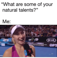 """Funny, Kia, and Opt: """"What are some of your  natural talents?""""  Me:  KIA  OPT  @xanaxSmoothies  1 @xanaxsmoothies"""