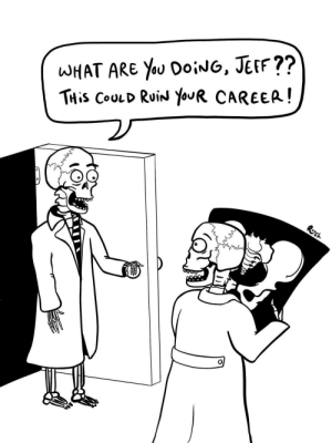 omg-images:  I'm a medical student with a passion for drawing and comics. Here's some radiology humor to brighten your day. [OC]: WHAT ARE You OoiNG, JerF??  THİS COULD RuiN youR CAREER ! omg-images:  I'm a medical student with a passion for drawing and comics. Here's some radiology humor to brighten your day. [OC]