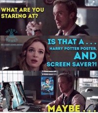 Memes, Nerdy, and 🤖: WHAT ARE YOU  STARING AT?  COMIC  IS THAT A  IG INERDY.COMIC.MEMES  HARRY POTTER POSTER,  AND  SCREEN SAVER?!  MAYBE They really need to call Julian on being a HarryPotter fan on TheFlash. If Malfoy is revealed to be his favorite character I'd die. 😂 Via my podcast buddies over at @nerdy.comic.memes.