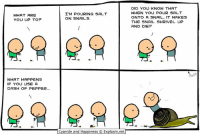 Memes, Cyanide and Happiness, and 🤖: WHAT ARE  YOU UP TOP  WHAT HAPPENS  IF YOU USE A  DASH OF PEPPER...  I'M POURING SALT  ON SNAILS  Cyanide and Happiness Explosm.net  DID YOU KNOW THAT  WHEN YOU POUR SALT  ONTO A SNAIL, IT MAKES  THE SNAIL SHRIVEL UP  AND DIE? By Kris. Tag a friend who is afraid of snails! ... why in the world is anyone afraid of snails? 🐌 ⠀ ⠀ If you ARE freaked out by the slimy critters, you can feel safe at www.explosm.net. Pretty sure this dude is the only snail on there!