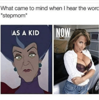"Milf, Best, and Dank Memes: What came to mind when I hear the woro  ""stepmom""  AS A KID  I NOW The best milf pornstar is Julia Ann, no questions asked."