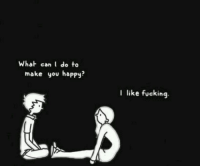 Can I Do To Make You Happy