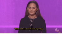 refinery29: Chrissy Teigen IS self love Gifs: AMAs on ABC : What can I say, I'm very inpiring  npiring refinery29: Chrissy Teigen IS self love Gifs: AMAs on ABC