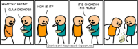 Memes, Chowder, and 🤖: WHAT CHA' EATIN?  CLAM CHOWDER  IT'S CHOWDAH  HOW IS IT?  THIS WORLD  Cyanide and Happiness C Explosm.net Ha.