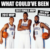 Finals, Memes, and Been: WHAT COULD'VE BEEN  2017 FINALS MVP  RUNNER-UP  2017 MVP Fr 😫💯