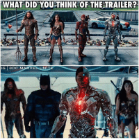 Batman, Memes, and Shit: WHAT DID YOU THINK OF THE TRAILER?  METR  IG @DC.MARVELUNITE If you came to my LiveStream … you know I lost my shit. 😂 This was the Perfect JusticeLeague Trailer, they didn't give too much away (like Superman) but they showed us enough. We didn't even get a good shot of SteppenWolf, just some blurry clips of him in Action. But this Trailer was for TheLeague… Batman, WonderWoman, Aquaman, Cyborg and TheFlash…and I loved it ! DCExtendedUniverse 💥 DCEU SanDiegoComicCon ComicCon SDCC