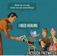 Like our second overwatch page Facewatch similar stuff like hs Facewatch Thanks <3: What do we say  when we win something?  I NEED HEALING  FACEBOOK/FACE WATCH Like our second overwatch page Facewatch similar stuff like hs Facewatch Thanks <3