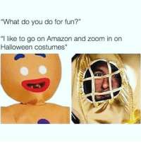 "Amazon, Gym, and Halloween: ""What do you do for fun?""  ""I like to go on Amazon and zoom in on  Halloween costumes"" ""So what do you do besides gym?"" . @DOYOUEVEN 👈🏼 FREE SHIPPING ON ALL ORDERS 🌍🚚 ENDS TODAY! LINK IN BIO ✔"