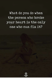 broke: What do you do when  the person who broke  your heart is the only  one who can fix it?  ELATIONGP