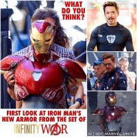 Memes, Avengers, and Marvel: WHAT  DO YOU  THINK?  FIRST LOOK AT IRON MAN'S  NEW ARMOR FROM THE SET OF  INFINITYWOR  IG eDC.MARVEL.UNITE Could it be Asgardian Crafted Armor ? 🤔 I think this might be my New Favorite looking IronMan Armor from the MCU…it looks so Sleek and BadAss ! 😱👏🏽 Also… TonyStark is back with a New Arc Reactor, EXPLAIN THIS ! All of these Avengers : InfinityWar Set Photos are leaving me wanting Answers ! 😩🙌🏽 MarvelCinematicUniverse 💥 Spiderman AvengersInfinityWar IronManArmor 🔥