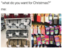 Christmas, You, and What: what do you Want for Christmas?  me.