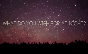 https://iglovequotes.net/: WHAT DO YOU WISH FOR AT NIGHT? https://iglovequotes.net/