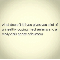 Memes, 🤖, and Dark: what doesn't kill you gives you a lot of  unhealthy coping mechanisms and a  really dark sense of humour