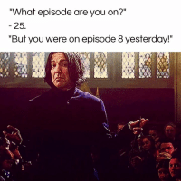 """I can't stop! #diplymix: """"What episode are you on?""""  25.  """"But you were on episode 8 yesterday!"""" I can't stop! #diplymix"""