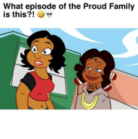 "Family, Funny, and The Proud Family: What episode of the Proud Family  is this?!  32 Cartoons have changed! 😂😂 Song: ""Clutch"" by @DerekKingOnline @NefThePharaoh"
