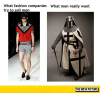 """Fashion, Tumblr, and Blog: What fashion companies  try to sell men  What men really want  獾  THE META PICTURE <p><a href=""""https://epicjohndoe.tumblr.com/post/174463707919/men-fashion"""" class=""""tumblr_blog"""">epicjohndoe</a>:</p>  <blockquote><p>Men Fashion</p></blockquote>"""
