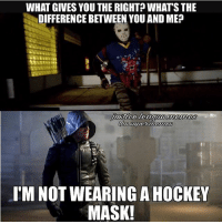 In honor of Season 5's finale, here's a throwback to the first meme I've made for the season -Shazam ⚡️: WHAT GIVES YOU THE RIGHT? WHATS THE  DIFFERENCE BETWEEN YOU AND ME?  IM NOT WEARING A HOCKEY  MASK! In honor of Season 5's finale, here's a throwback to the first meme I've made for the season -Shazam ⚡️