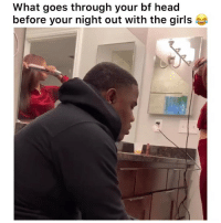 Yeah we be wildin 😂 @FashionNova: What goes through your bf head  before your night out with the girl:s Yeah we be wildin 😂 @FashionNova