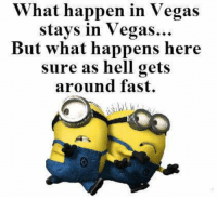 what happens in vegas stays in vegas: What happen in Vegas  stays in Vegas...  But what happens here  sure as hell gets  around fast