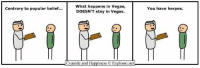 Herpes, Las Vegas, and Cyanide and Happiness: What happens in Vegas,  Contrary to popular belief...  DOESN'T stay in Vegas.  Cyanide and Happiness Explosm.net  You have herpes. https://t.co/RzYzSt9Nrw