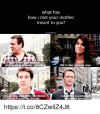 Family, Friends, and Memes: what has  how i met your mother  meant to you?  女,1  How I Met Your Mother  quickly become a family.  We're like a family now  I've gotten a wonderful  xtended famil  ami  than it does like friends  https://t.co/8CZwllZ4J8 This makes me sad 😥 #HIMYM https://t.co/X7tgglMcPN