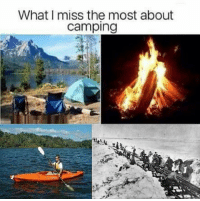 camping: What I miss the most about  camping