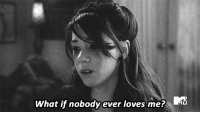Http, Net, and What: What if nobody ever loves me? http://iglovequotes.net/