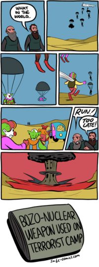 WHAT  IN THE  RUNV  WEAPON SED  TERRORIST CAMP http://www.smbc-comics.com/index.php?id=3767