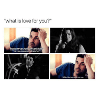 """IM CRYING I MISS HIM SO MUCH, I MISS THEM, I MISS MER BEING HAPPY, I MISS HIS INTERACTIONS WITH HIS CHILDREN. (If you can't see it, zoom in) greysanatomy merder: """"what is love for you?""""  Remember ages ago, You and had a really bigfight  And I told you, """"You're like coming up for  fresh a  """"Like I was drowning,  and you saved me,  Istill feel that way when Isee you. IM CRYING I MISS HIM SO MUCH, I MISS THEM, I MISS MER BEING HAPPY, I MISS HIS INTERACTIONS WITH HIS CHILDREN. (If you can't see it, zoom in) greysanatomy merder"""