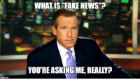 "*chuckle: WHAT ISN FAKE NEWS""?  YOURE ASKING ME REALLY? *chuckle"