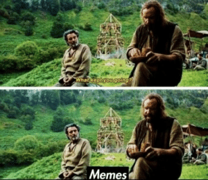 Best Game of Thrones Memes That Are Hilarious (48 Pics)-23: What keptyou going?  Memes Best Game of Thrones Memes That Are Hilarious (48 Pics)-23