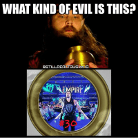 Lol, Love, and Memes: WHAT KIND OF EVIL IS THIS?  OSTILLREALTOUSTONIG  MPIRE Couldn't decide which one I liked more so I decided why not both... braywyatt romanreigns royalrumble wwe wwememes raw share love prowrestling wrestling follow memes lol haha share like stillrealradio stillrealtous burn smackdownlive nxt faf wwf njpw luchaunderground tna roh wcw dankmemes