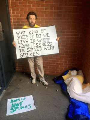 college-canine: ibetyoushebangslikeafairyonacid:  If you don't feel any need to reblog this unfollow me.  Seriously what the fuck you spent money on those donate to a homeless shelter instead you fucking demons : WHAT KIND OF  SOCIETY DO WE  LIVE IN WHERE  HOMELESSNESS  IS SOLVED WITH  SPIKES  от  1 KES college-canine: ibetyoushebangslikeafairyonacid:  If you don't feel any need to reblog this unfollow me.  Seriously what the fuck you spent money on those donate to a homeless shelter instead you fucking demons