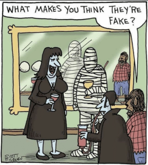 Fake, Halloween, and Happy: WHAT MAKES You THINK THEY RE  FAKE? Happy Halloween