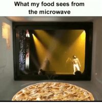 Whose hungry ?: What my food sees from  the microwave Whose hungry ?