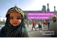 Business, Islam, and Husband: What my husband and I do  in bed is our business.