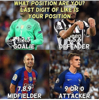 "🤔: WHAT POSITION ARE YOU?  LAST DIGIT OF LIKE IS  YOUR POSITION  SB  DEFENDER  GOALIE  7,8,9  MIDFIELDER 、""ATTACKER % 🤔"