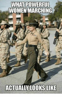 Memes, Women, and Powerful: WHAT POWERFUL  WOMEN MARCHING  ACTUALLY LOOKS LIKE