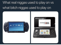 Bitch, Infiniti, and Dank Memes: What real niggas used to play on vs  what bitch niggas used to play on  @chiefsavagee  NINTEND93DS  自 门口門 Just got my Infiniti Q60 2017