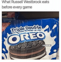 nbamemes westbrook okcthunder nba: What Russell Westbrook eats  before every game  Stuf  Double  OREO  @NBAMEMES nbamemes westbrook okcthunder nba
