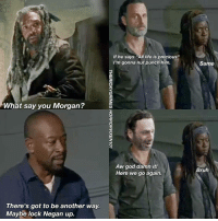 """Morgan.... Can someone just slap him for maay please!!! All his friends dying he still acting stupid!! DAMN IT!!! twdtalk lifeisprecious thewalkingdeadfamily twd amcwalkingdead morgan michonne rickgrimes Instagram instalike horror HORRORVIXEN101: What say you Morgan?  There's got to be another way.  Maybe lock Negan up.  If he says """"All life is precious""""  I'm gonna nut punch him.  Aw god damn it!  Here we go again.  Same  Bruh Morgan.... Can someone just slap him for maay please!!! All his friends dying he still acting stupid!! DAMN IT!!! twdtalk lifeisprecious thewalkingdeadfamily twd amcwalkingdead morgan michonne rickgrimes Instagram instalike horror HORRORVIXEN101"""