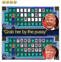 OH MY LAWD this is my fav meme I've posted 😭😂😭😂😭: WHAT SHE REALLY WANTS  Grab her by the pussy  @adam the Creator  TAKE HER  PARTY  WHAT SHE REALLY WANTS OH MY LAWD this is my fav meme I've posted 😭😂😭😂😭
