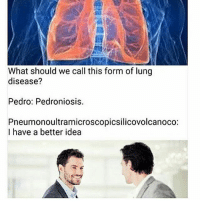 Memes, Communism, and 🤖: What should we call this form of lung  disease?  Pedro: Pedroniosis.  Pneumonoultramicroscopicsilicovolcanoco:  I have a better idea - - underworld cosmos nebula galaxy planets awakened enlightened psychedelic philosophy scifi atheism atheist bushdid911 pendulum infectedmushroom infantannihilator deathcore truthseeker 4chan illuminati robswire cyberpunk jetfuelcantmeltsteelbeams space nihilism communism capitalism conspiracy anonymous anarchy - Backup: @psychedelic.fountain.v2 -