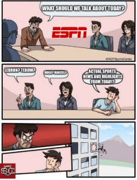 Espn, News, and Sports: WHAT SHOULD WE TALKABOUTTODAY?  @NOTSportsCenter  LEBRON TEBOW?  ACTUAL SPORTS  NEWS AND HIGHLIGHTS  FROM TODAY?  JUDGE? MANZIELP  ど.  60 Behind the scenes at ESPN, with executives discussing what to talk about today: https://t.co/VRdj9TBmoV