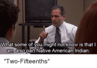 "Elizabeth Warren, Native American, and American: What some of you might not know is that l  am also part Native American Indian  ""Two-Fifteenths'"" Elizabeth Warren is like"