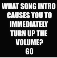 radar love!  kc: WHAT SONG INTRO  CAUSES YOU TO  TURN UP THE  VOLUME?  GO radar love!  kc