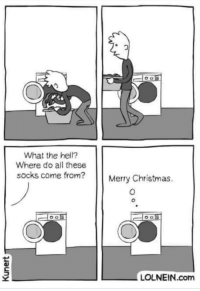 Christmas, Merry Christmas, and Hell: What the hell?  Where do all these  socks come from?  Merry Christmas.  LOLNEIN.com Dryers have feelings too!